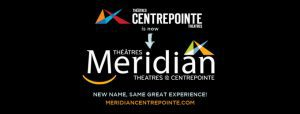 centrepoint theatre is now meridian theatres