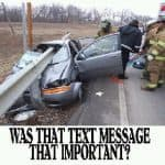 don't drive while texting or talking on the phone